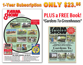 "Subscriber for ONLY $23.95 AND Receive a FREE BOOK! ""Gardens To Greenhouses"""